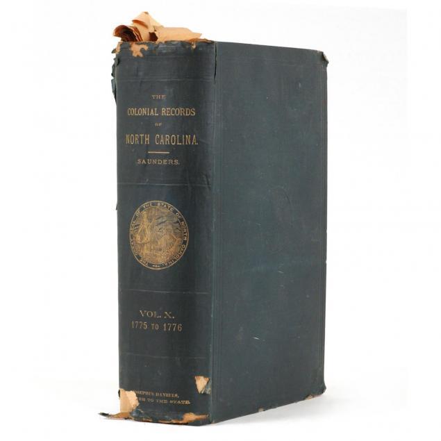 i-the-colonial-records-of-north-carolina-1775-to-1776-i-vol-x