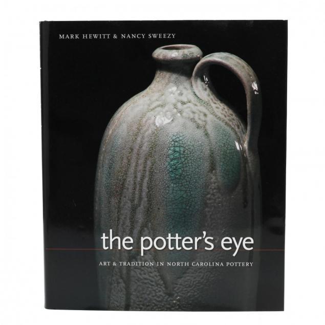 hewitt-sweezy-i-the-potter-s-eye-art-tradition-in-north-carolina-pottery-i