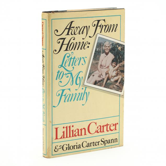 lillian-carter-and-gloria-carter-spann-i-away-from-home-letters-to-my-family-i